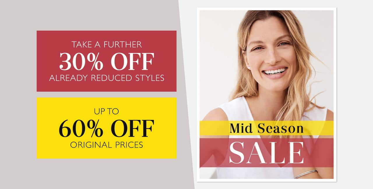 Mid Season Sale. Take A Further 30% Off Already Reduced Styles. Up To 60% Off Original Prices